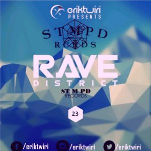 ERIK TWIRI - RAVE DISTRICT #023 (STMPD RECORDS)