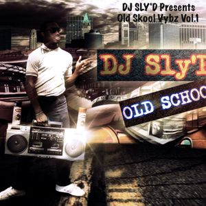 DJ SLy'D Presents Old Skool Vybz Vol.1