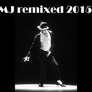 MICHAEL JACKSON - REMIXED 2015