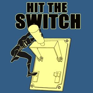 Hit The Switch!
