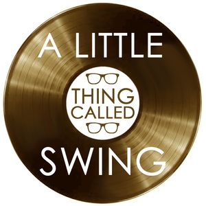 A Little Thing Called Swing with Matt Calvert 9th July 2017