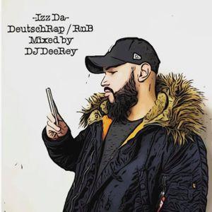 Izz Da Vol.1 - DeutschRap / German RnB mixed by DJ DeeRey (187/Azet/Capital Bra/Eno..)