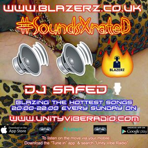 DJ SafeD - #SoundsXRateD Show - Unity Vibe Radio - Sunday - 12-08-18 (8-10 PM GMT)