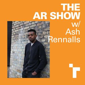 The AR Show with Ash Renalls - 13 April 2018