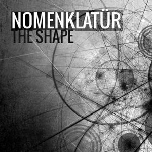 Nomenklatür - The Shape (Dylan McBride Remix)
