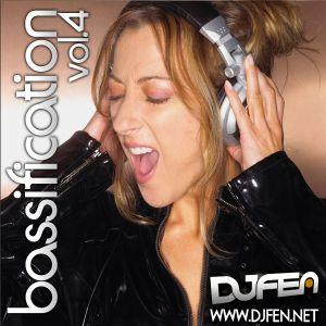 DJ FEN - Bassification Vol.4