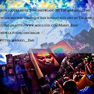 Locura nivel Tomorrowland 2012