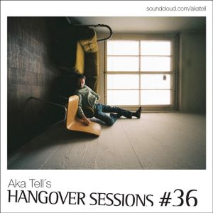 Hangover Sessions #36