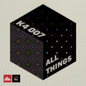 K4 Podcast - All Things