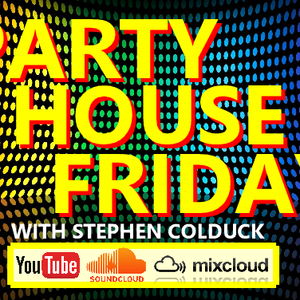 Party House Friday #255