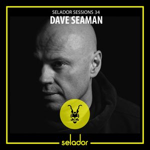 Selador Sessions 34 - Dave Seaman