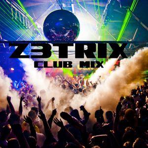 Z3TRIX Club Mix
