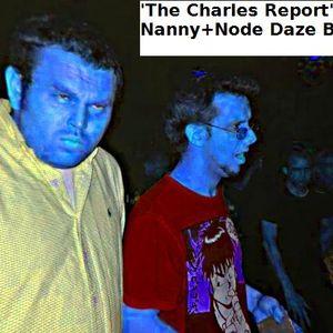 Charles Report - Nanny and Node Jungle/DnB blastback