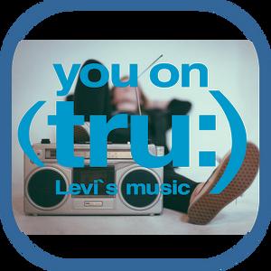 you on (tru:) - Levi`s music