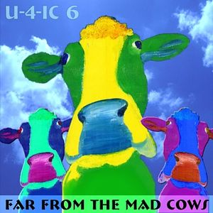 U-4-IC 6 - Far From the Mad Cows
