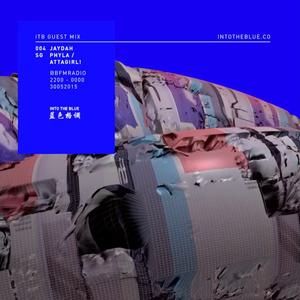 Guest Mix ~ Jaydah [SG, Phyla/Attagirl!]