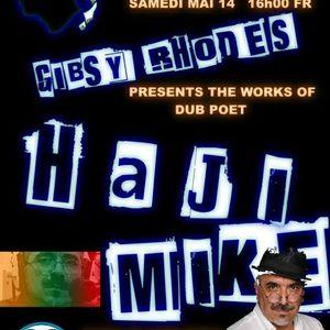Gibsy presents Haji Mike on Outa Mi Yard Radio May 14