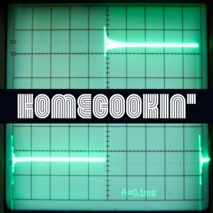 HomeCookin'#26 this sound