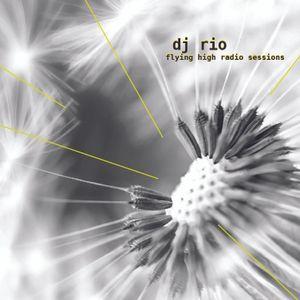 DJ Rio Fling High Radio Sessions Mix #529