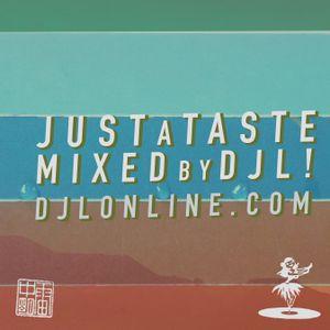 "Just A Taste 40 - ""Mixtape Champs"""