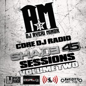 DJ Averi Minor - Core DJ Radio: Shade 45 Sessions Volume Two