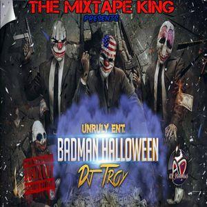 DJ TROY - BADMAN HALLOWEEN 2016