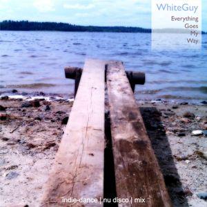 Everything Goes My Way (mixed by Pavel Osipov aka WhiteGuy) (2011)