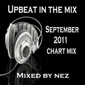 UPBEAT IN THE MIX - SEPTEMBER 2011 CHART MIX