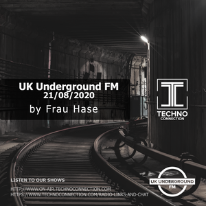 Frau Hase exclusive radio mix UK Underground presented by Techno Connection exclusive guest mix