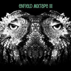 Enfield Mixtape III *Januar 2013*