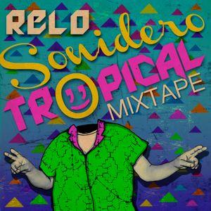 Relo//Sonidero Tropical mix