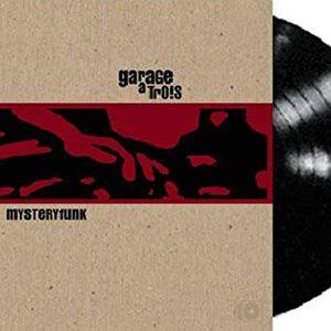 GARAGE A TROIS 'MysteryFunk' Vinyl Only EP on Fog City Records 1999