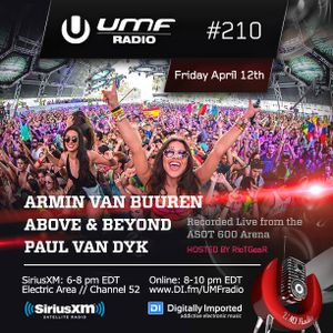 UMF Radio 210 - Above & Beyond & Paul Van Dyk (Recorded Live at Ultra Music Festival)