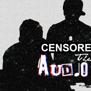 Censored The Audio (EDM Mix)
