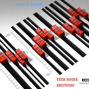 Alex Di Wayne - Tech House Emotions