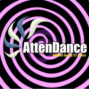 AttenDance 2012 - Mixed by Dj El Loco (HQ)