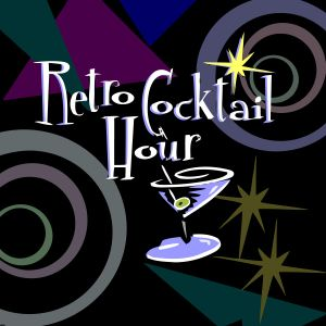 The Retro Cocktail Hour #753 - July 29, 2017