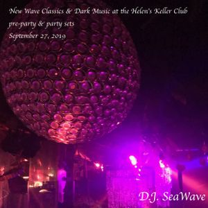 New Wave Classics & Dark Music at the Helen's Keller Club - pre & party sets - September 27, 2019