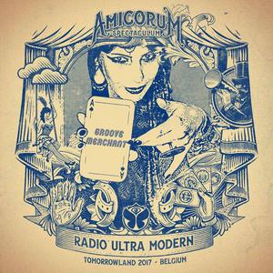 Groove Merchant @Tomorrowland 2017 (Radio Ultra Modern Stage 21/7/17)