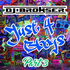 Just 4 Bboys part 3 (Mixtape)