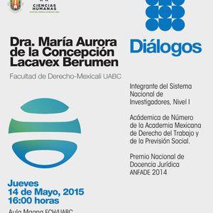 Dra. Aurora Lacavex en DIÁLOGOS
