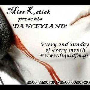 Miss Katiak presents 'Danceyland' - Episode 020