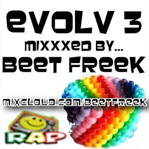 EVOLV 3 mixxxed by BEET FREEK