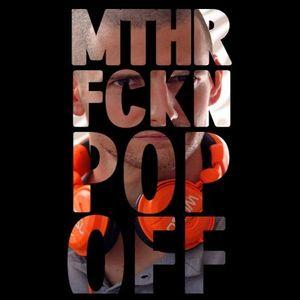MTHR FCKN POP OFF: YR END 2012