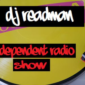 Dj Readman Independent Radio Show: Authority, Lee Negin and a lot more quality