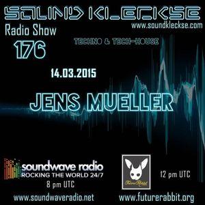 Sound Kleckse Radio Show 0176 - Jens Mueller - 14.03.2016