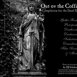 Out ov the Coffin: September 7th, 2012 [Compilation for the Dead]