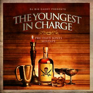 The Youngest In Charge Mixtape