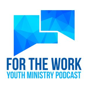 Episode 41 - Things we love about Youth Ministry