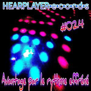 Avantage par le rythme effréné - HEARPLAYERecords - 09/10/2019 - #024